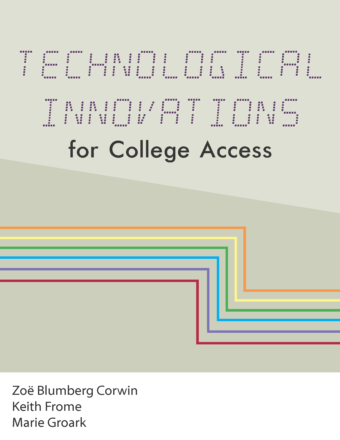 Technological Innovations for College Access