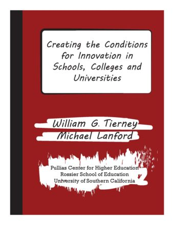 Creating the Conditions for Innovation in Schools, Colleges, and Universities