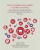 From Vocational Education to Linked Learning: The Ongoing Transformation