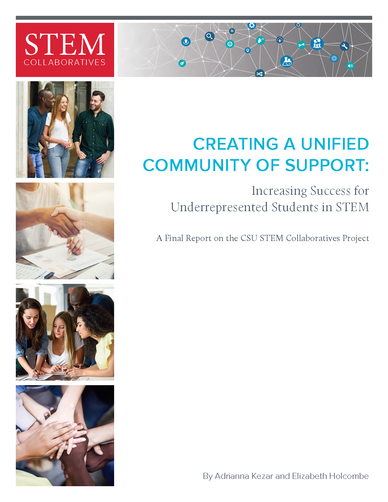 Creating a Unified Community of Support: Increasing Success for Underrepresented Students in STEM