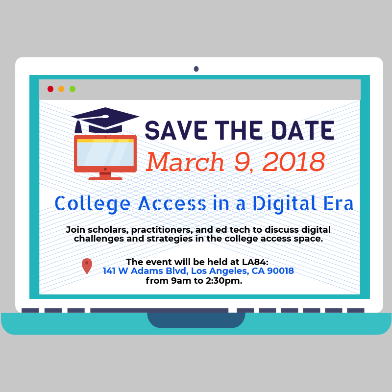 College Access in a Digital Era: A Practitioner Convening — March 9, 2018