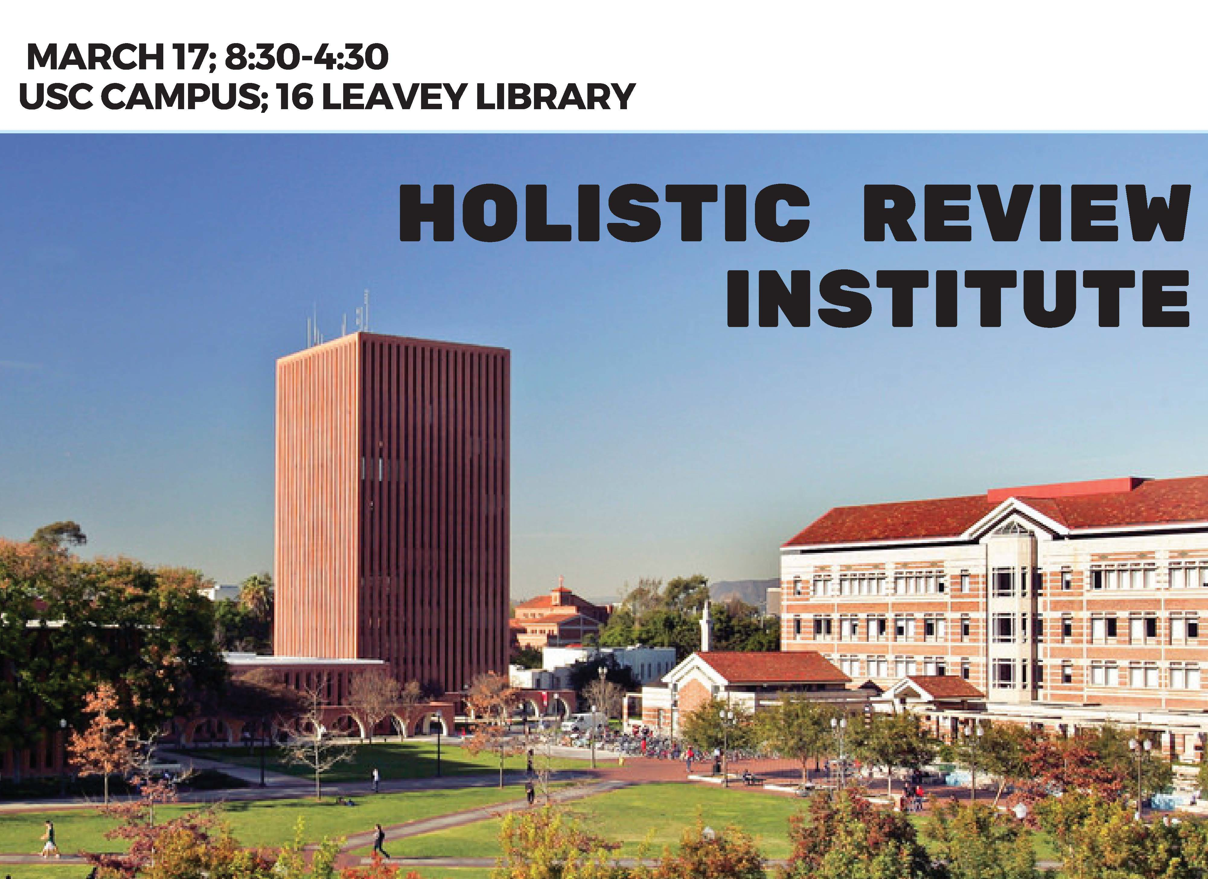 Holistic Review: A One-Day Institute  — March 17, 2018