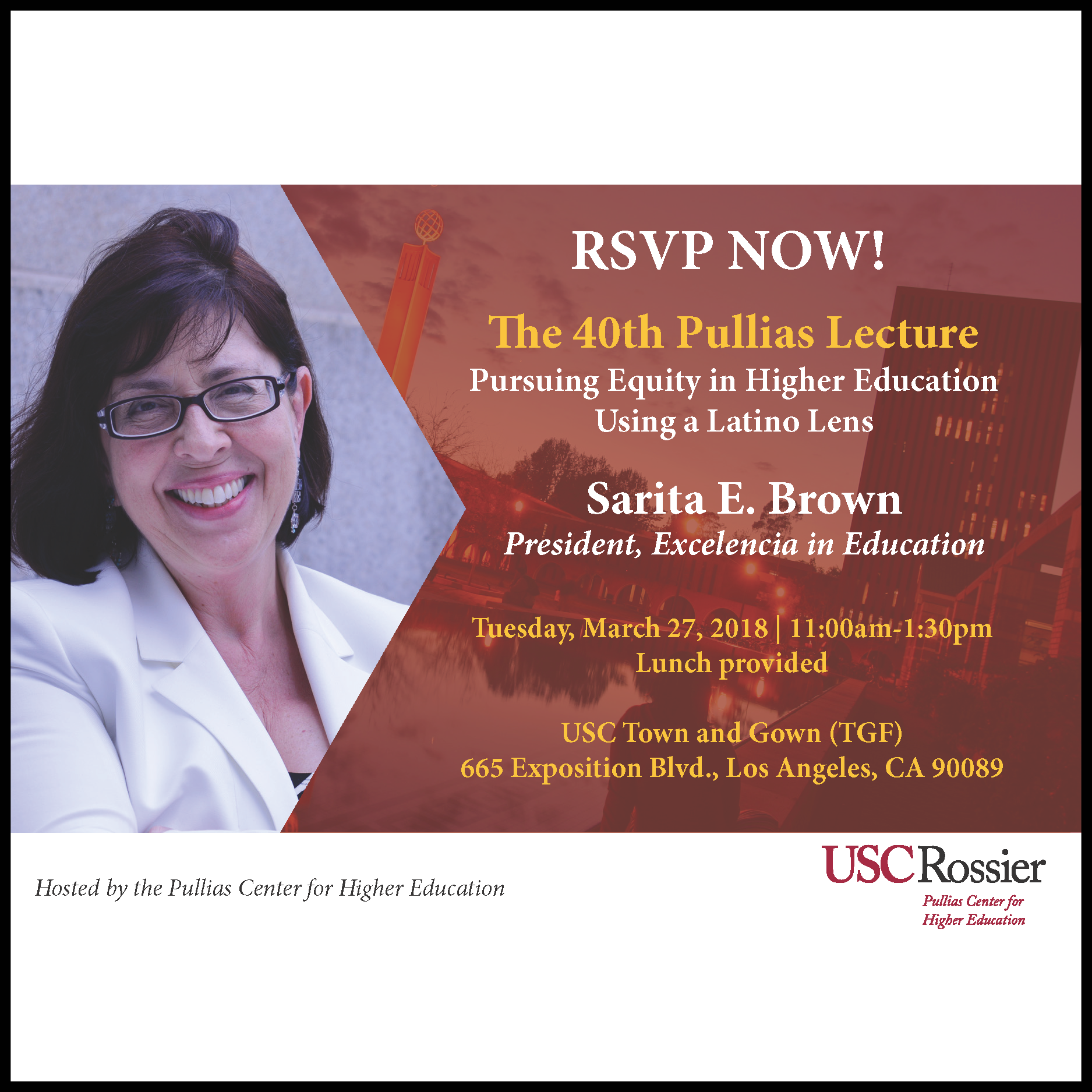 The 40th Pullias Lecture: Pursuing Equity in Higher Education Using a Latino Lens — March 27, 2018